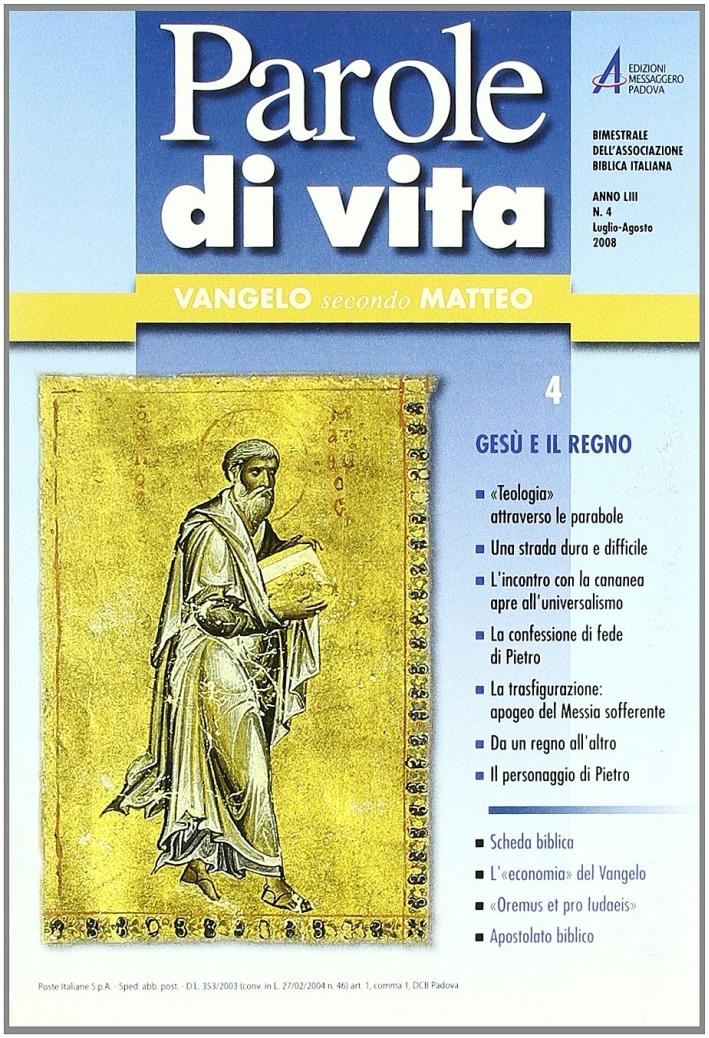 Parole di vita (2008). Vol. 4: Gesù e il regno.