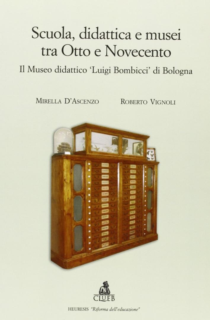 Scuola, didattica e musei tra Otto e Novecento. Il museo didattico