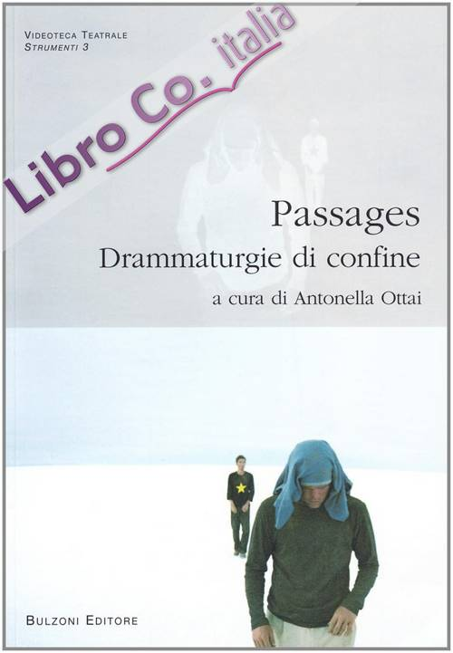 Passages. Drammaturgie di confine