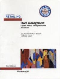 Store management. Il punto vendita come piattaforma relazionale.