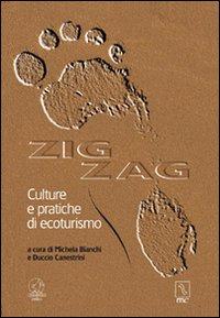 Zig zag. Culture e pratiche di ecoturismo.
