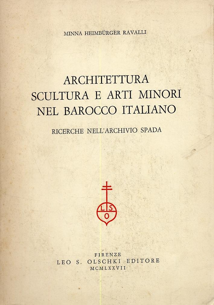 Architettura, scultura e arti minori nel barocco italiano. Ricerche nell'archivio Spada.