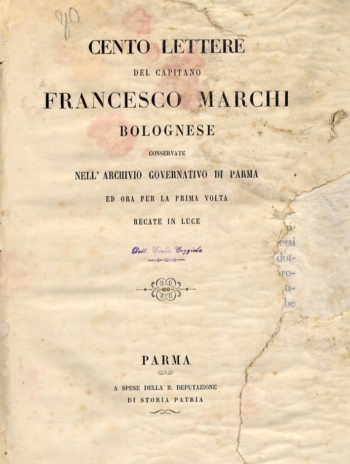 Cento lettere del capitano Francesco Marchi bolognese