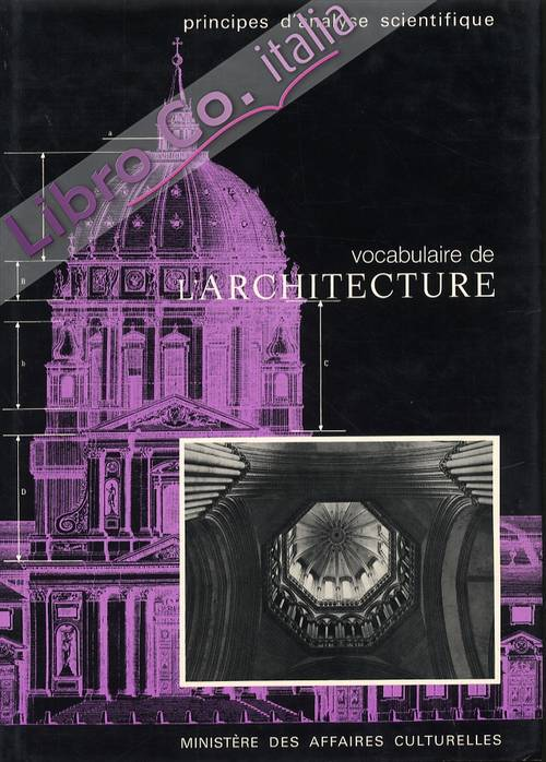 Principes d'analyse scientifique. Architecture. Methode et vocabulaire