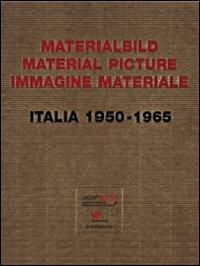 Rom Offene Malerei. Das Materialbild im Italien Der 1950er Und 1960er Jahre
