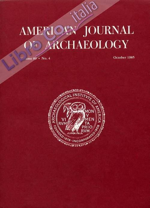 American journal of archaeology. Volume 89. Number 4. October 1985.