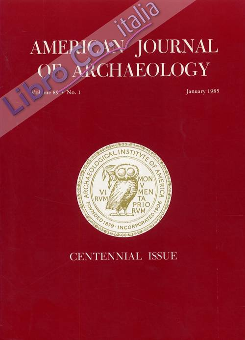 American journal of archaeology. Volume 89. Number 1. January 1985.