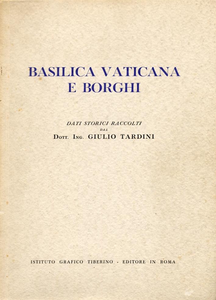 Basilica vaticana e borghi.