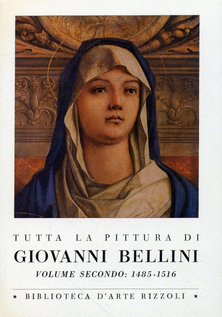 Tutta la pittura di Giovanni Bellini.