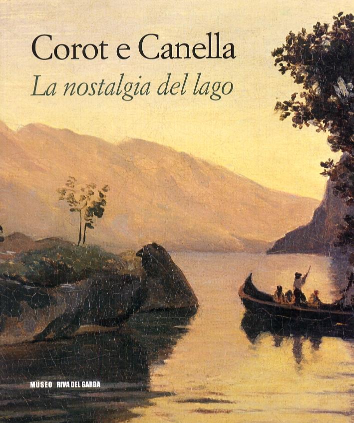 Corot e Canella. La nostalgia del lago