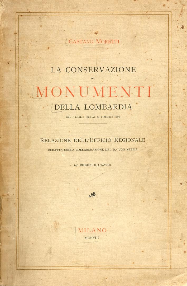 La conservazione dei monumenti della Lombardia.
