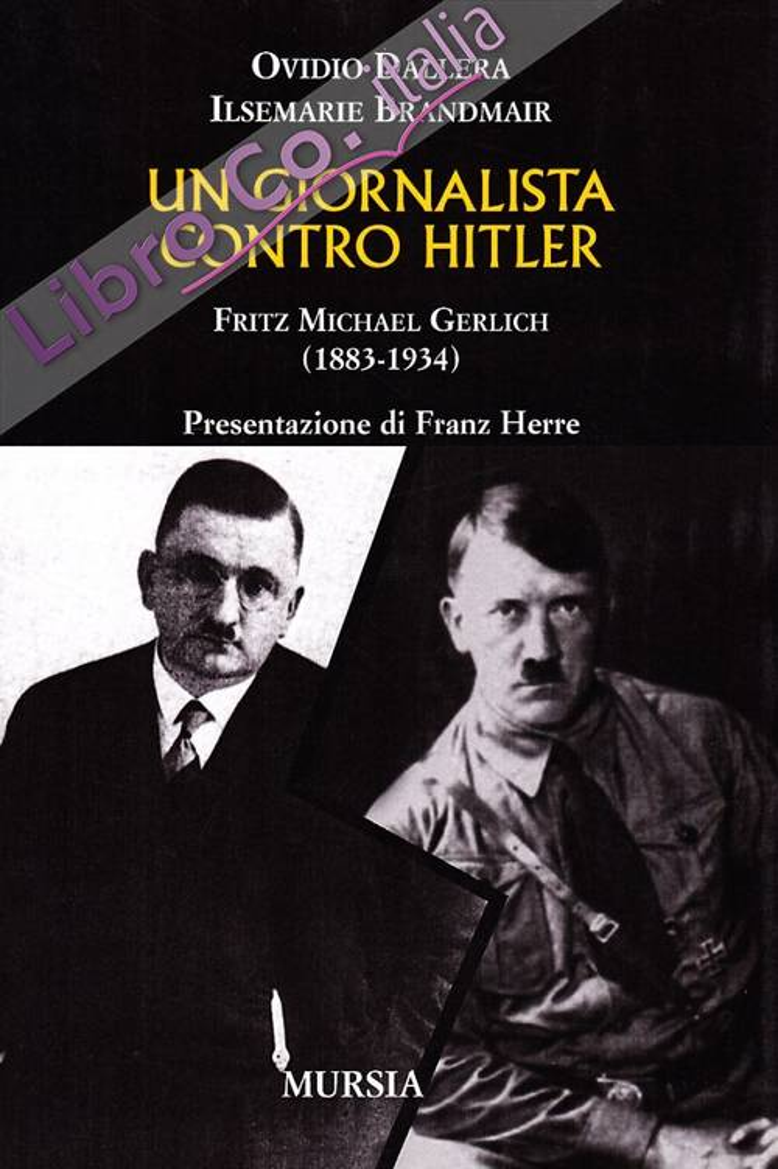 Un giornalista contro Hitler. Fritz Michael Gerlich.