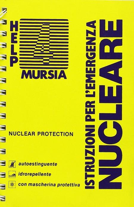 Istruzioni per l'emergenza nucleare.