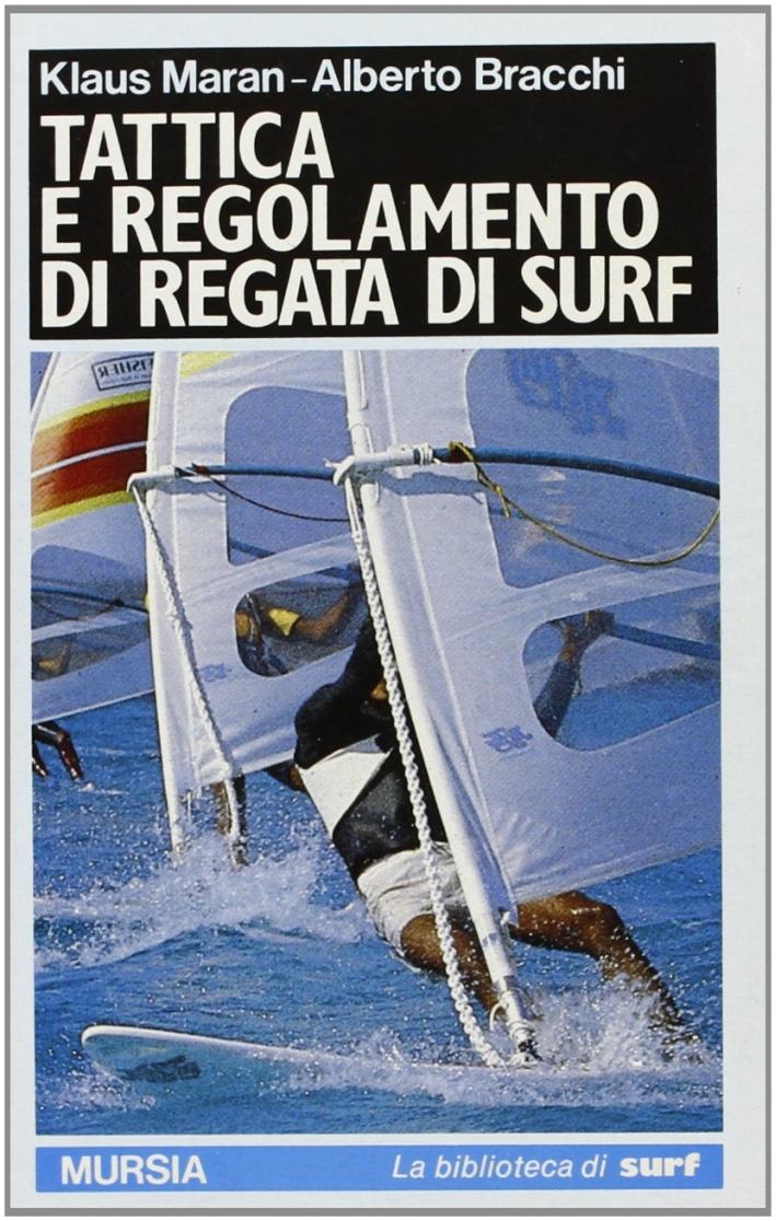 Tattica e regolamento di regata di surf.