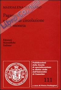 Pagamento e forme di circolazione della moneta.
