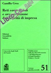 Reti contrattuali e organizzazione dell'attività di impresa.