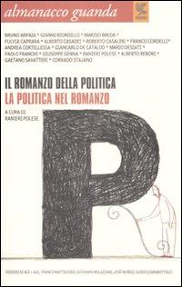 Almanacco guanda (2008). Il romanzo della politica