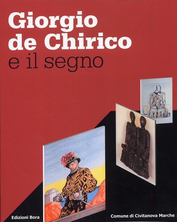 Giorgio de Chirico e il segno.