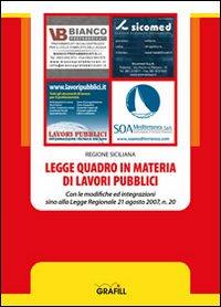Legge quadro in materia di lavori pubblici.