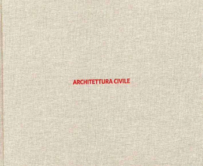 Guicciardini & Magni Architetti. Architettura Civile