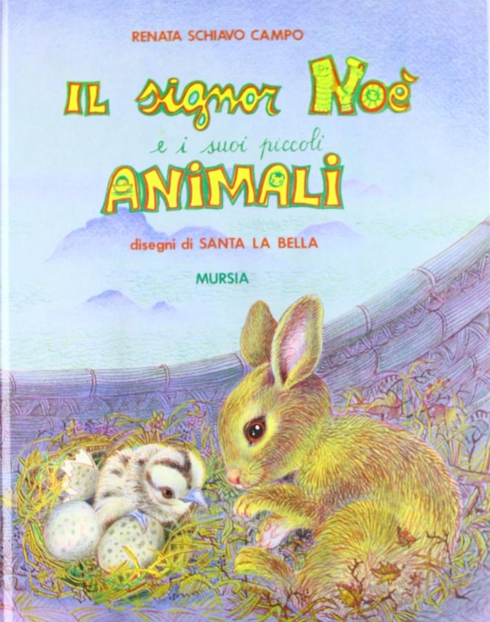 Il signor Noè e i suoi piccoli animali