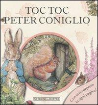Toc toc Peter Coniglio. Ediz. illustrata