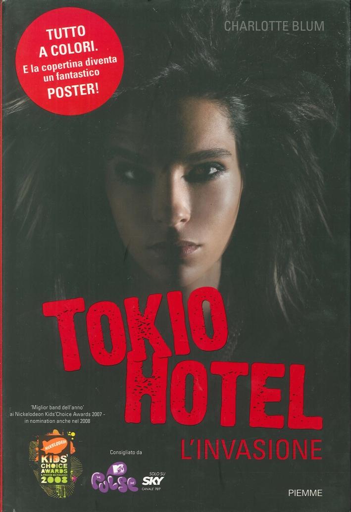 Tokio Hotel. L'Invasione