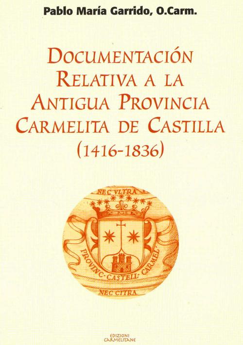 Documentación relativa a la antigua provincia de Castilla (1416-1836)