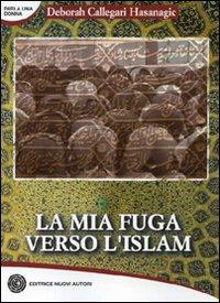 La mia fuga verso l'Islam