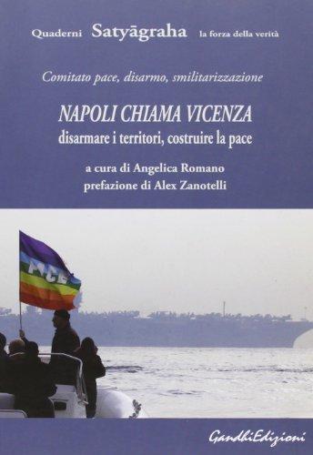 Napoli chiama Vicenza. Disarmare i territori. Costruire la pace.