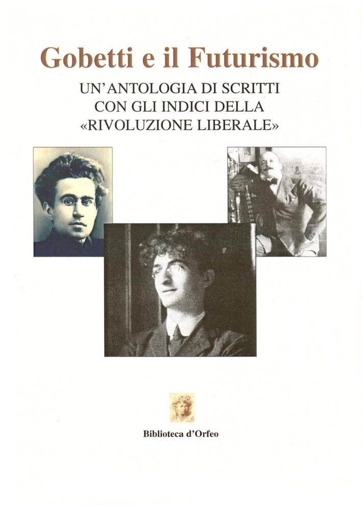 Gobetti e Marinetti