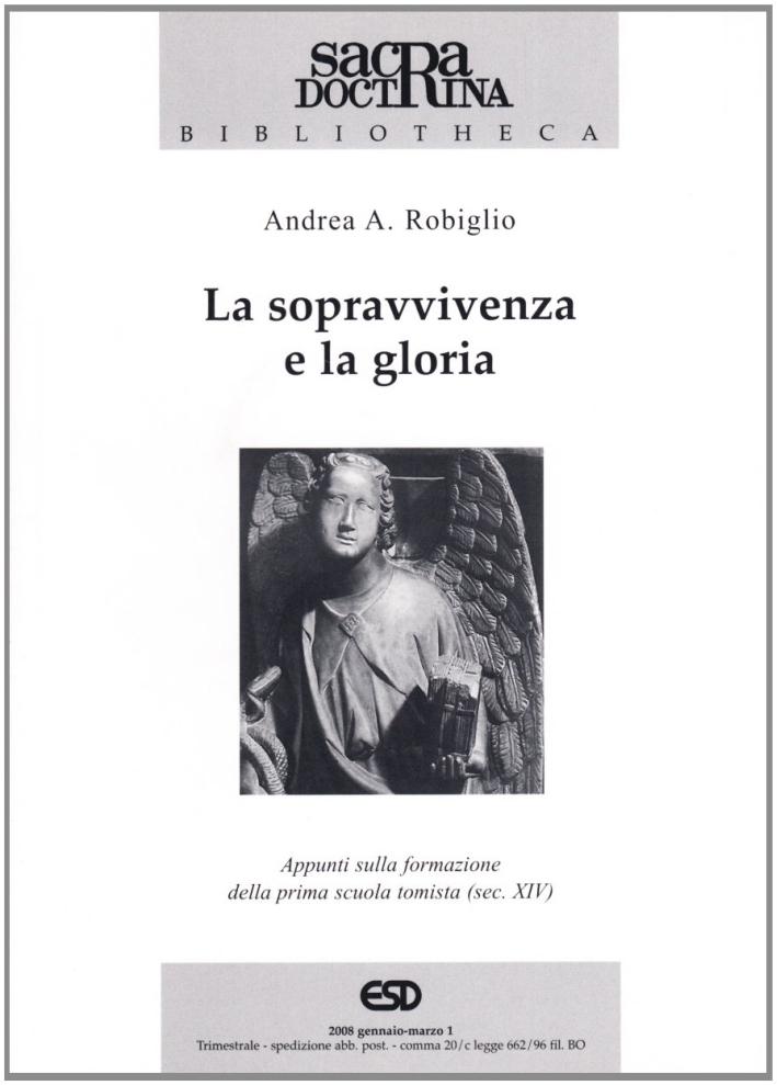 La sopravvivenza e la gloria. Appunti sulla formazione della prima scuola tomista (sec. XIV).
