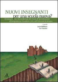 Nuovi insegnanti per una scuola nuova? Un'indagine tra i docenti formati alla scuola di specializzazione all'insegnamento secondario dell'Università di Bologna