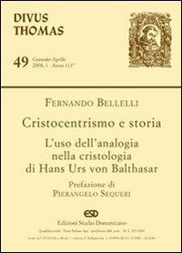 Cristocentrismo e storia. L'uso dell'analogia nella cristologia di Hans Urs von Balthasar