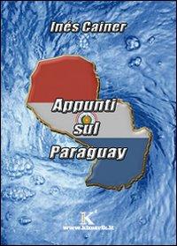 Appunti sul Paraguay