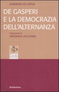 De Gasperi e la democrazia dell'alternanza