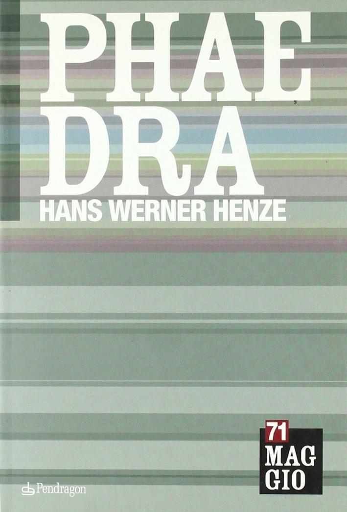 Phaedra di Hans Werner Henze