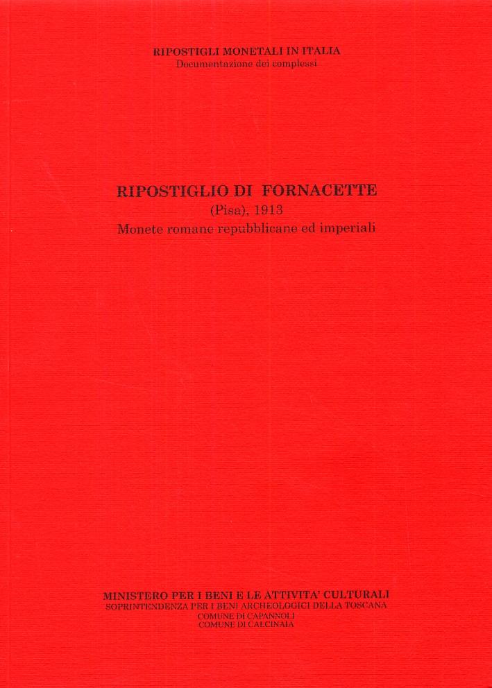 Ripostiglio di Fornacette (Pisa), 1913. Monete romane repubblicane ed imperiali.