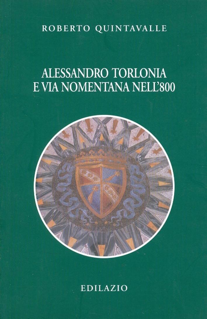 Alessandro Torlonia e via Nomentana nell'800