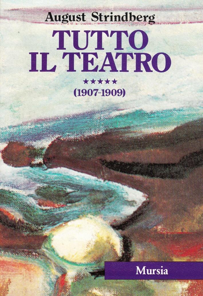 Tutto il teatro. Vol. 3: Opere teatrali (1873-1881).
