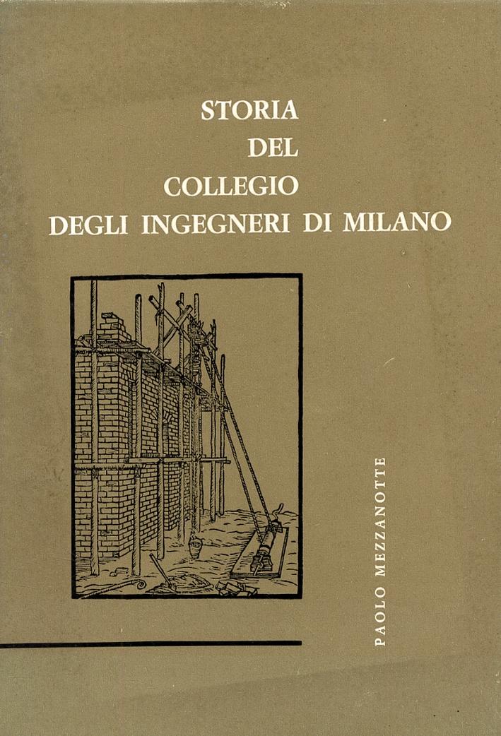 Cronache e vicende del collegio degli ingegneri di Milano