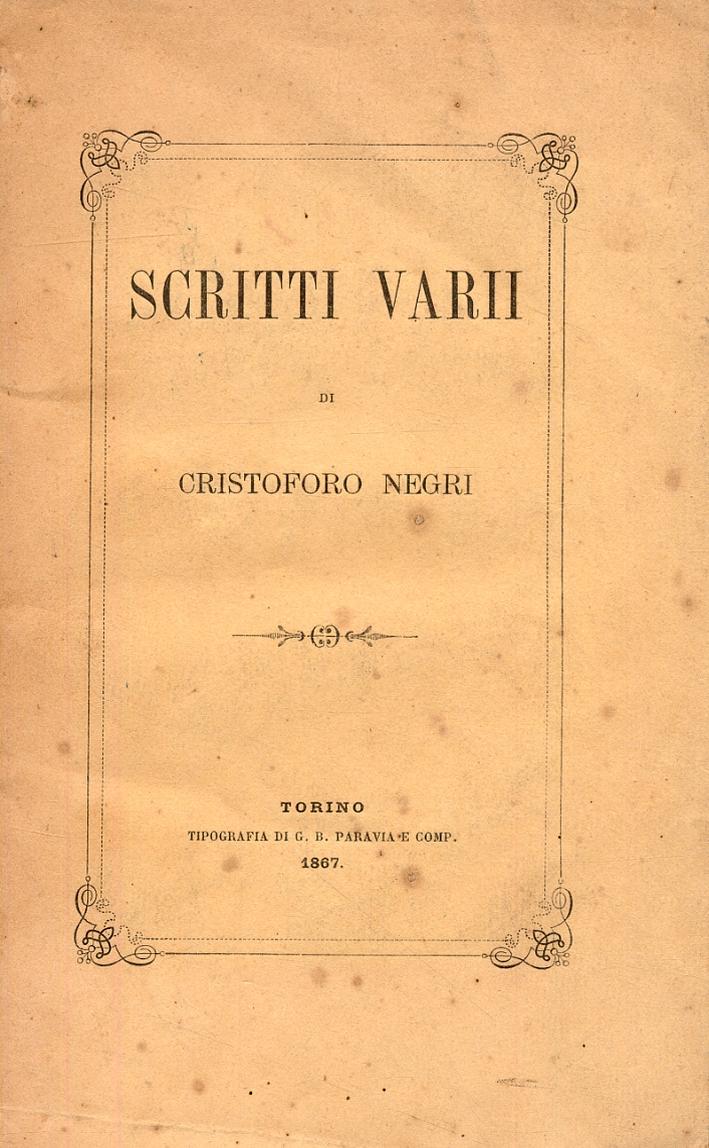 Scritti varii di Cristoforo Negri.