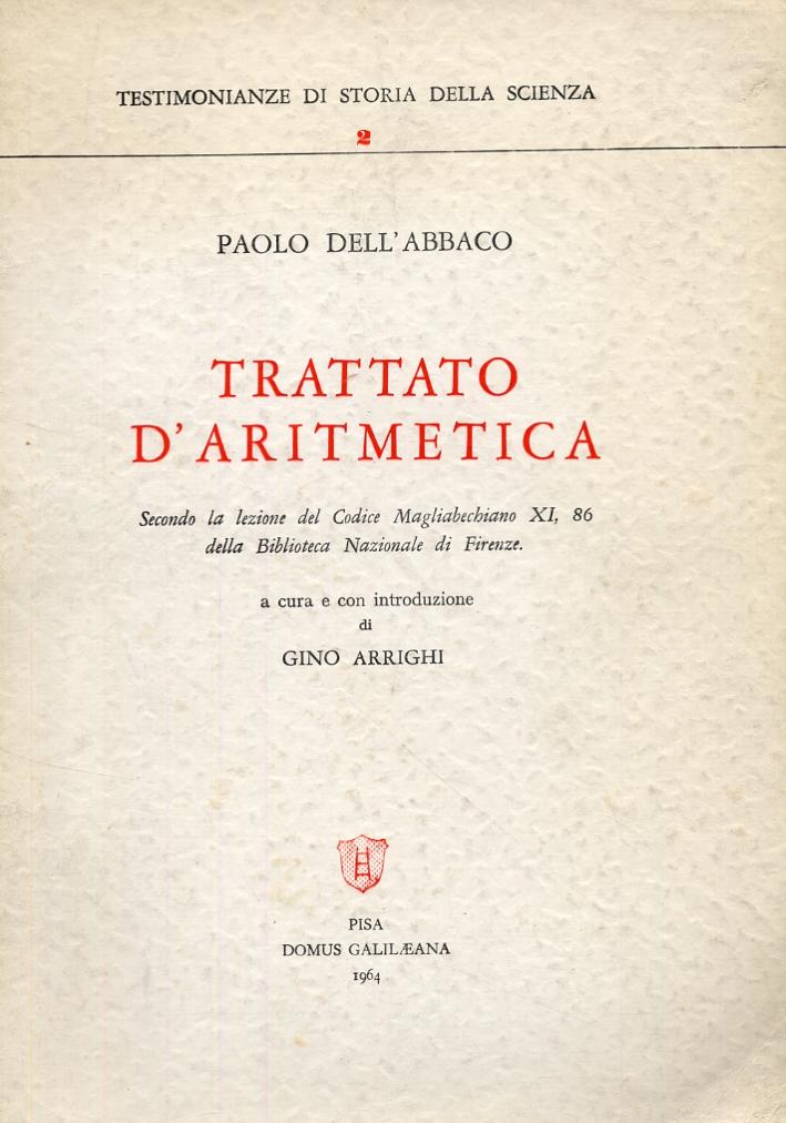 Trattato d'aritmetica. Secondo la lezione del Codice Magliabechiano XI, 86 della Biblioteca Nazionale di Firenze