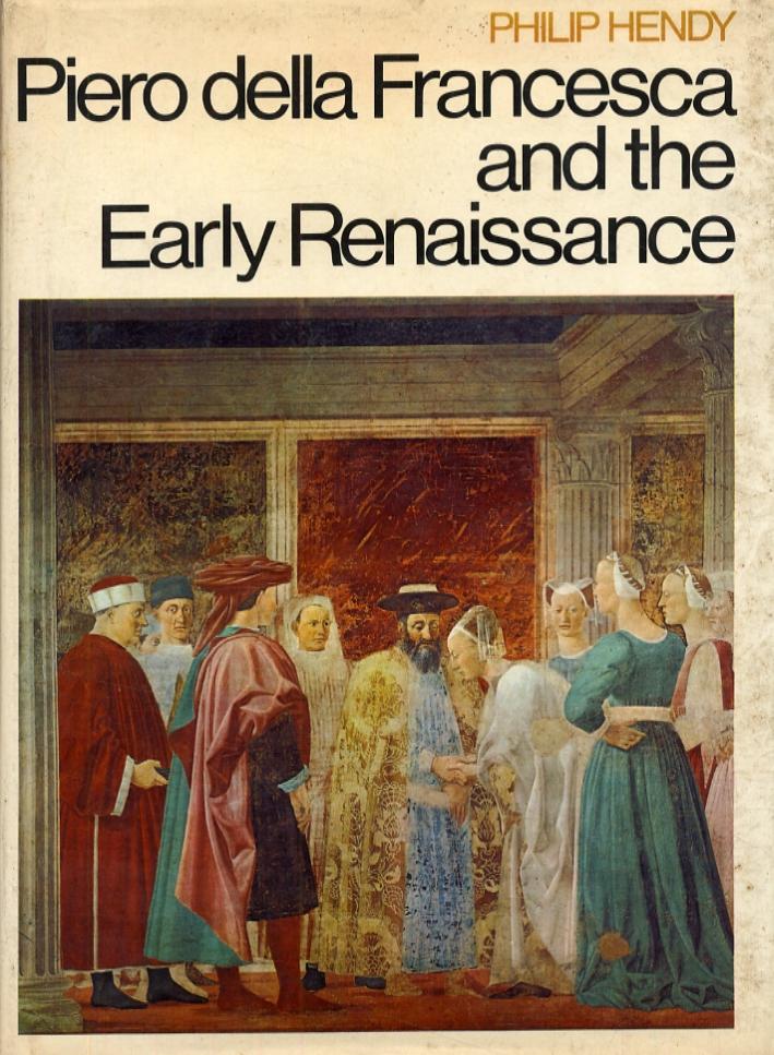 Piero della Francesca and the Early Renaissance.