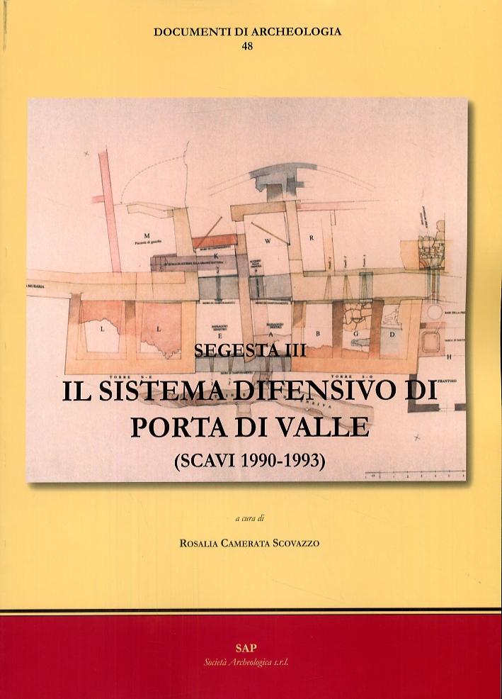 Seggesta III. Il Sistema Difensivo di Porta di Valle (Scavi 1990-1993)