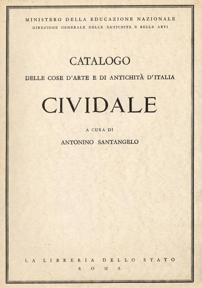 Catalogo delle cose d'arte e di antichità d'Italia. Cividale
