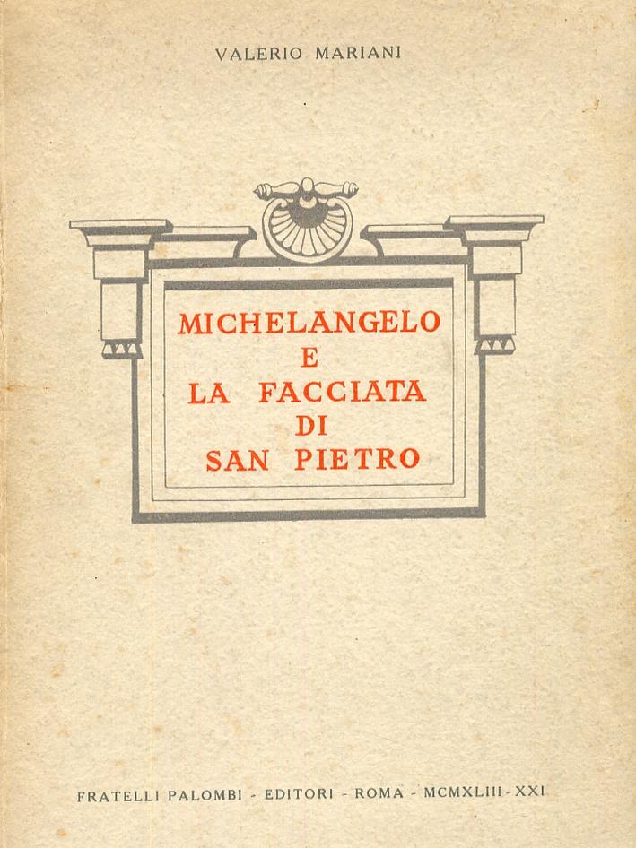 Michelangelo e la facciata di San Pietro