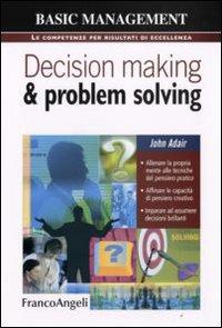 Decision making & problem solving.