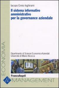 Il sistema informativo amministrativo per la governance aziendale.
