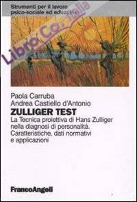 Zulliger test. La tecnica proiettiva di Hans Zulliger nella diagnosi di personalità. Caratteristiche, dati normativi e applicazioni.